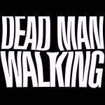 Dead man walking 02