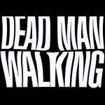 Dead man walking 01